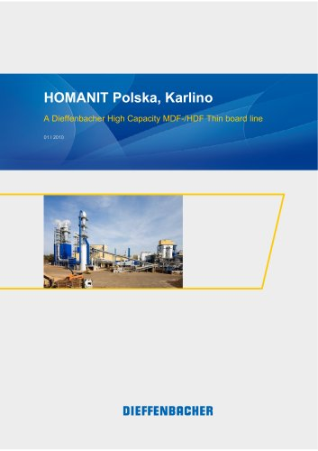 HOMANIT Polska, Karlino A Dieffenbacher High Capacity MDF-/HDF Thin board line