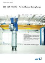 SEZ, SEZT, PHZ, PNZ - Vertical Tubular Casing Pumps