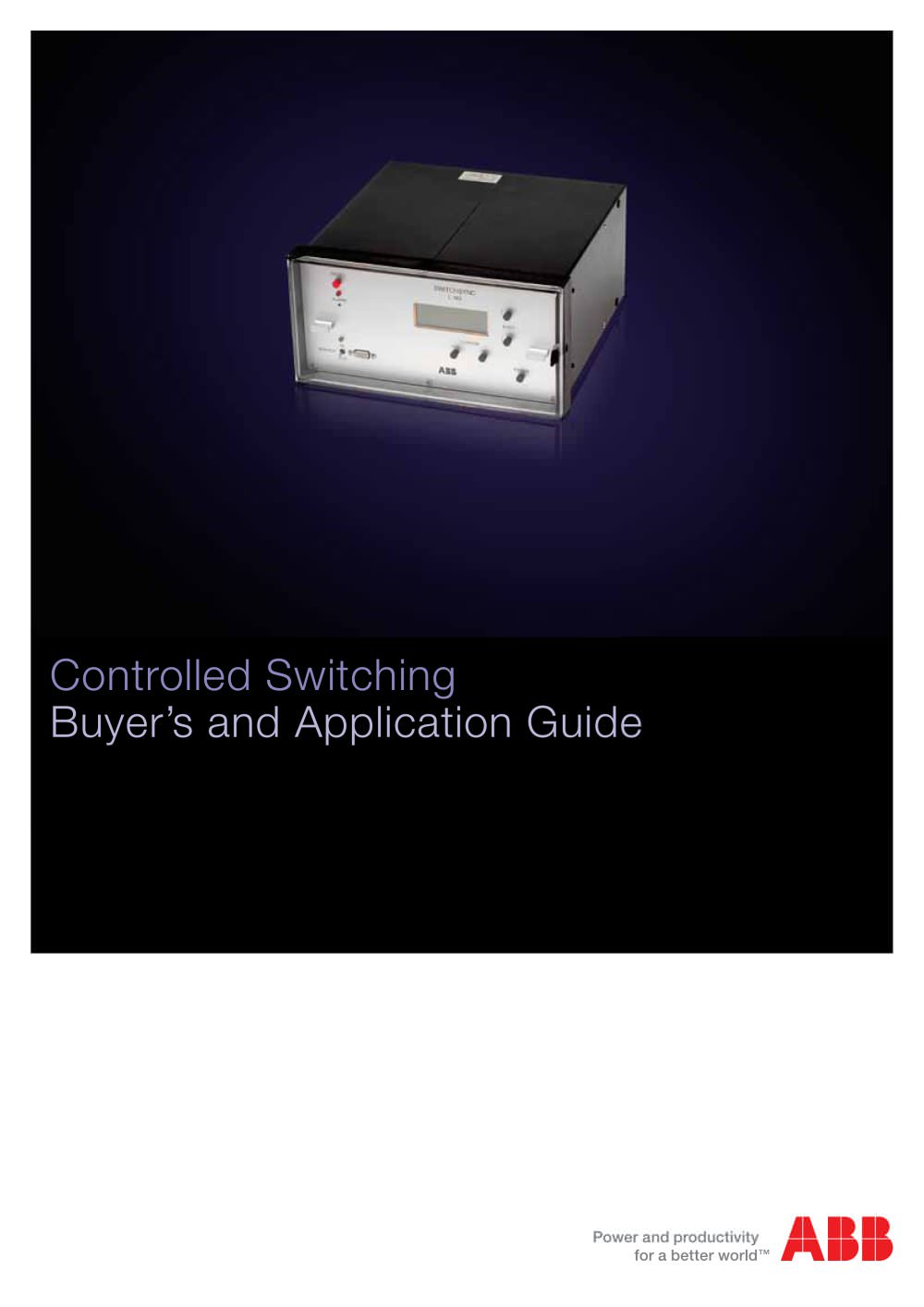 Controlled Switching Buyers And Application Guide For Switchsync Mediumvoltage Switchgear Of Capacitors Filter Circuits 1 54 Pages