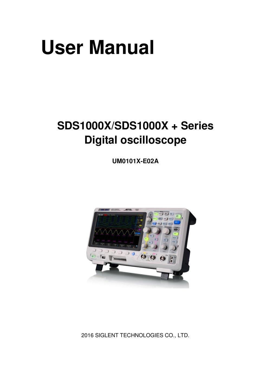 siglent sds1000x x series digital oscilloscope user manual rh pdf directindustry com lecroy oscilloscope user manual tektronix oscilloscope 2205 user manual
