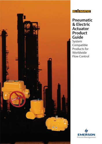 EL-O-MATIC - Pneumatic & Electric Actuator Product Guide