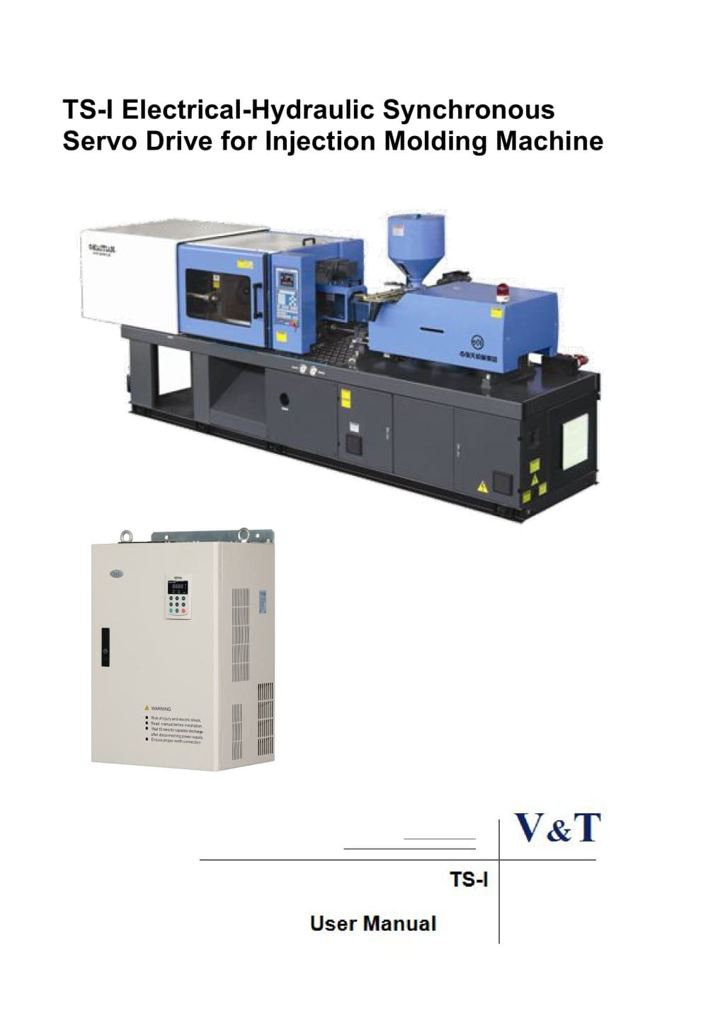 vtdrive ts i electrical hydraulic synchronous servo drive injection molding machine manual 616389_1b vtdrive ts i electrical hydraulic synchronous servo drive for