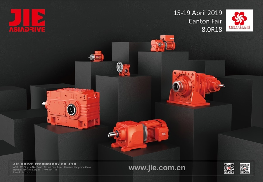 2019 Canton China ▫ Warmly Welcome to Visit JIE Drive For the Total