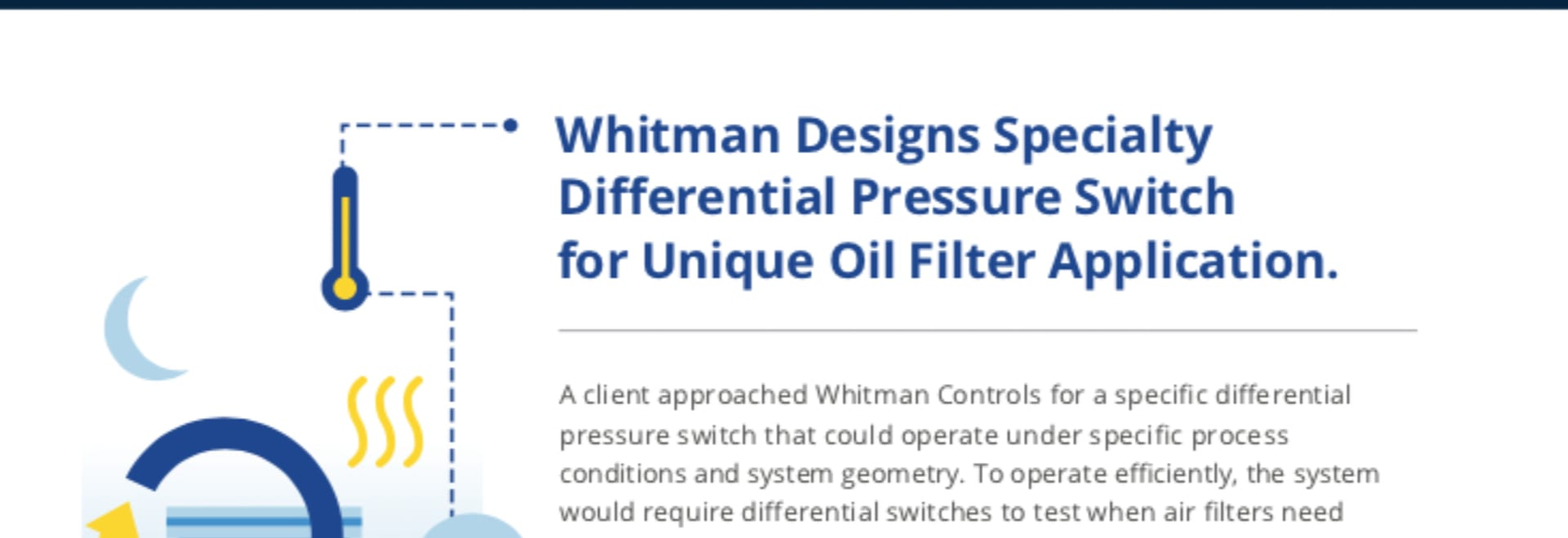 Case Study | Whitman Designs Specialty Differential Pressure Switch for Unique Oil Filter Application