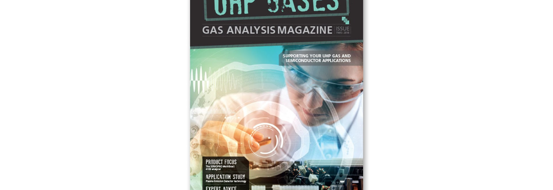 DOWNLOAD THE NEW ISSUE OF OUR UHP GASES MAGAZINE TODAY!