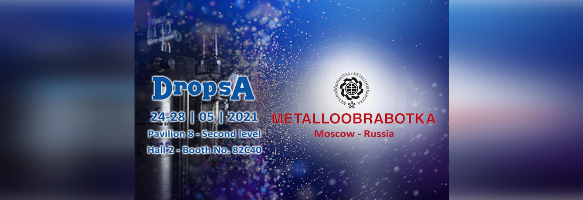 DropsA Russia at Metalloobrabotka 2021 Trade Show