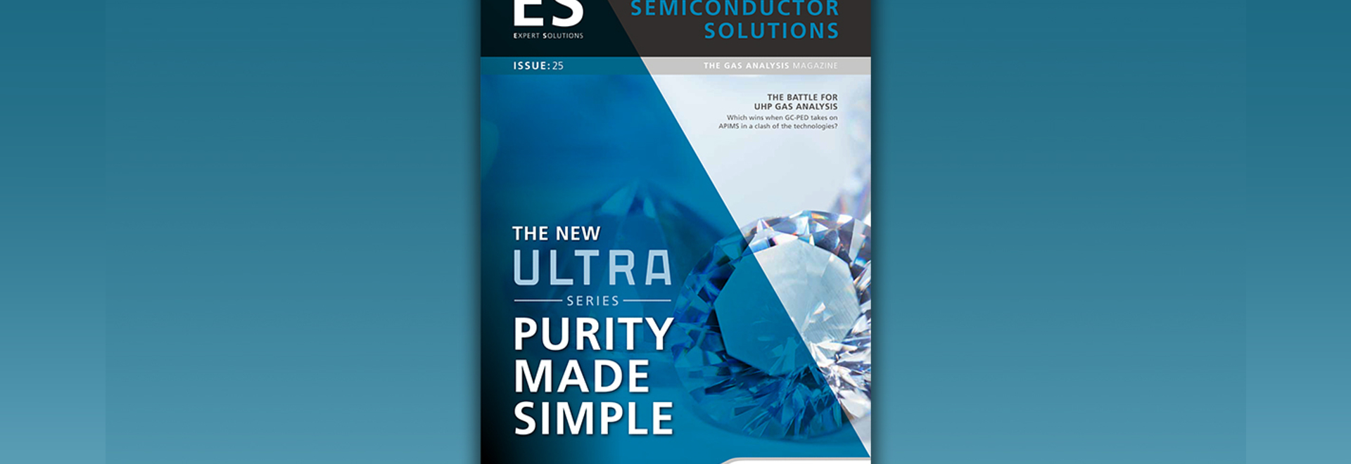 ES magazine highlights ULTRA solution for semiconductor industry