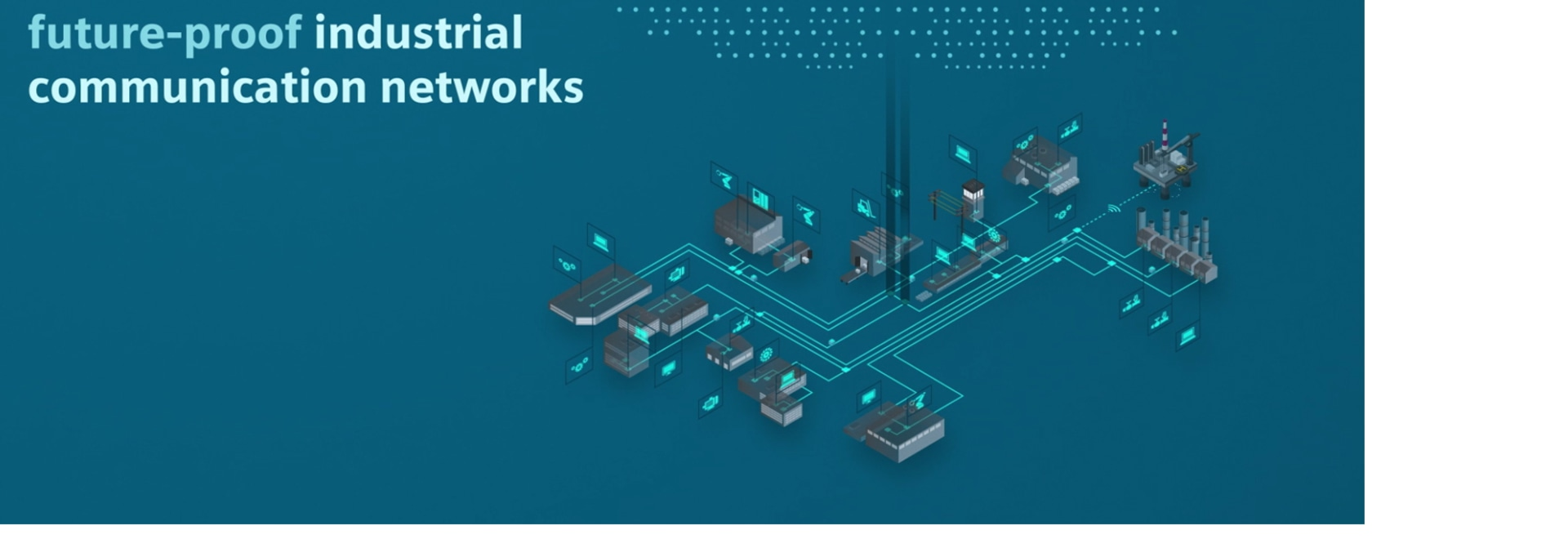 Industrial Communication Networks - The basis for digitalization