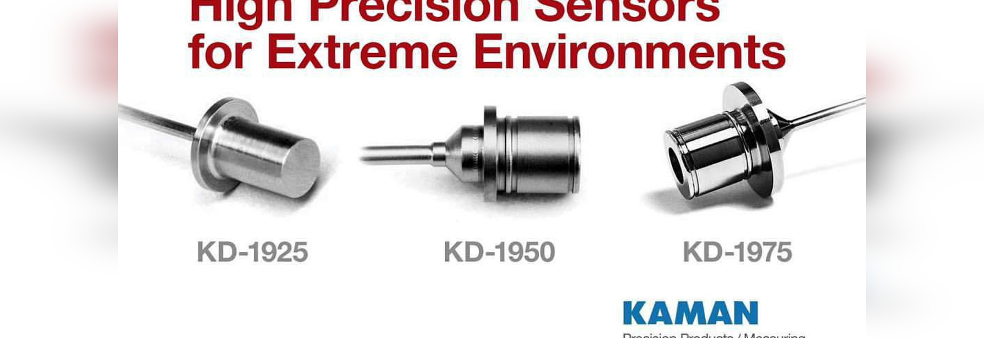Kaman announces KD-1925, KD-1950 and KD-1975 Extreme Environment displacement sensors