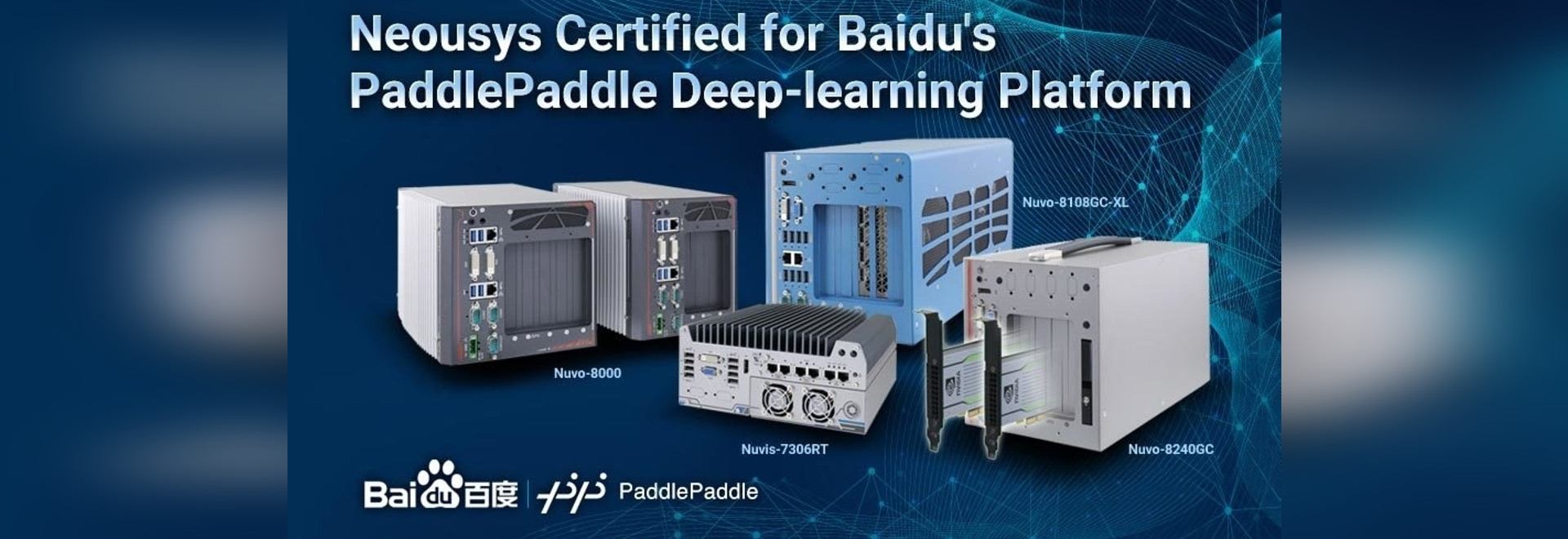Neousys Embedded Computers Certified for Baidu's PaddleX/ PaddlePaddle Deep-learning Platform