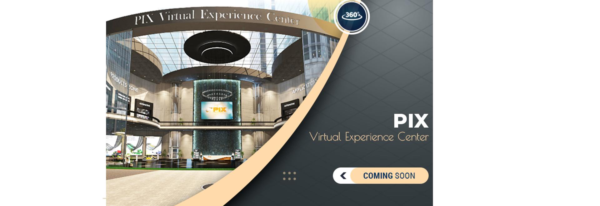 PIX Virtual Experience Center