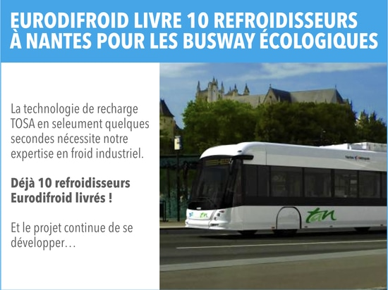 Chillers for environmentally friendly busway in Nantes (France)