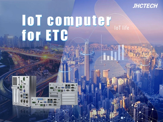JHC's IoT embedded computer for ETC of expessway