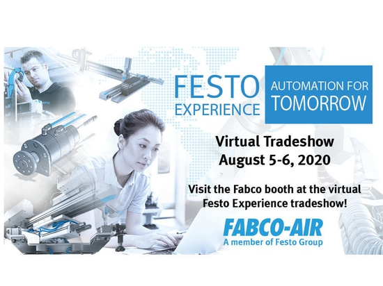 Visit the Fabco-Air booth at the virtual Festo Experience tradeshow!