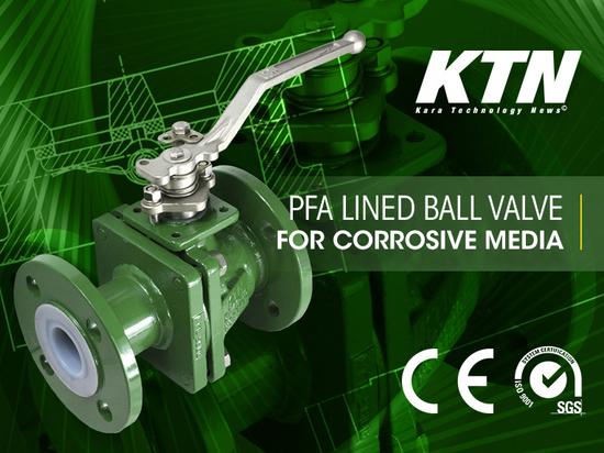 PFA LINED, FULL BORE, DIN BALL VALVE – KTN 123T