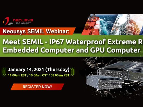 Neousys Free Webinar: Meet SEMIL IP67 Rugged Platform