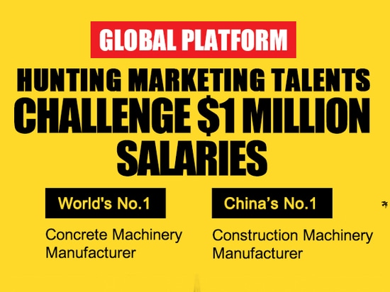 SANY Group: Hunting marketing talents, Challenge $1 million salaries