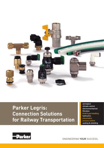 Parker Legris: Connection Solutions for Railway Transportation