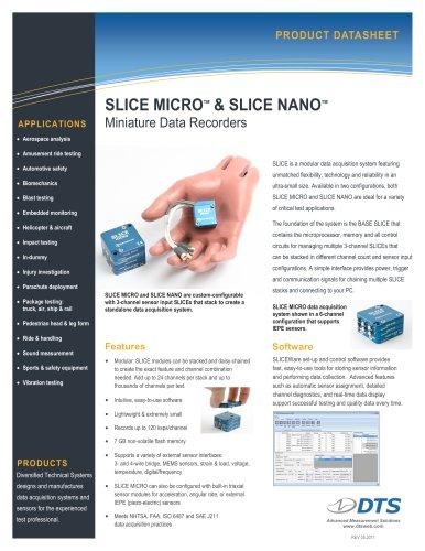 SLICE MICRO and SLICE NANO