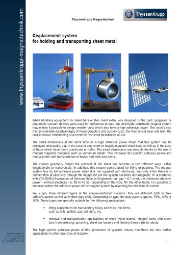 Special displacement system for holding and transporting sheet metal
