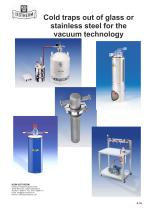 Cold traps out of glass or stainless steel for the vacuum technology