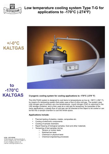 Low temperature cooling system Type T-G for applications to -170°C (-274°F)