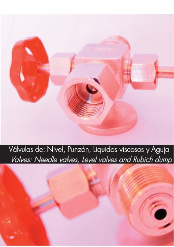 Valves: Needle valves, Level valves and Rubich dump