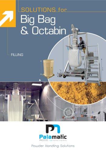 SOLUTIONS for Big Bag& Octabin