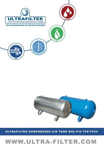 ULTRAFILTER COMPRESSED AIR TANK BHL-P/G TFE/TFEV