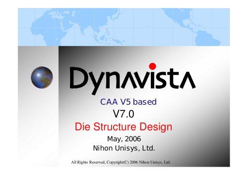 DYNAVISTA Die Structure