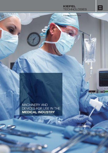 MACHINERY AND DEVICES FOR USE IN THE MEDICAL INDUSTRY