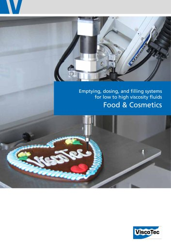 Food & Cosmetics: Emptying, dosing, and filling systems for low to high viscosity fluids