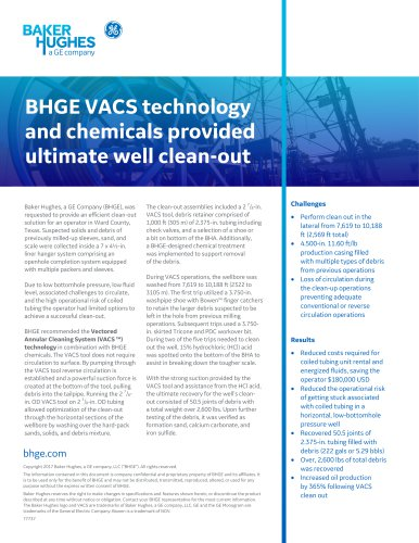 BHGE VACS technology and chemicals provided ultimate well clean-out