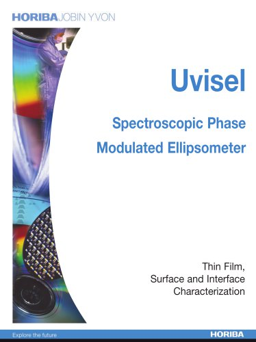 UV Visible Spectroscopic Ellipsometer  UVISEL Spectroscopic Ellipsometer from VUV to NIR