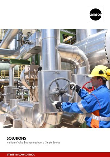 SOLUTIONS Intelligent Valve Engineering from a Single Source