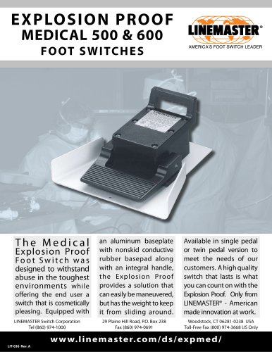 EXPLOSION PROOF MEDICAL 500 & 600 FOOT SWITCHES