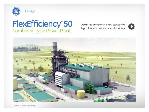 FlexEfficiency* 50 Combined Cycle Power Plant e-Brochure