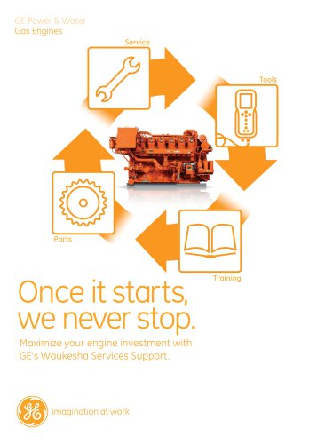 MAXIMIZE YOUR ENGINE INVESTMENT WITH GE'S WAUKESHA SERVICES SUPPORT