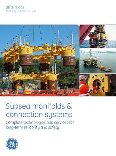 Subsea Manifold and Connections Systems