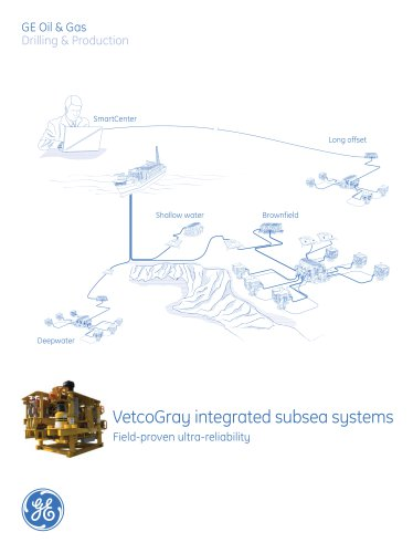 VetcoGray Integrated Subsea Systems