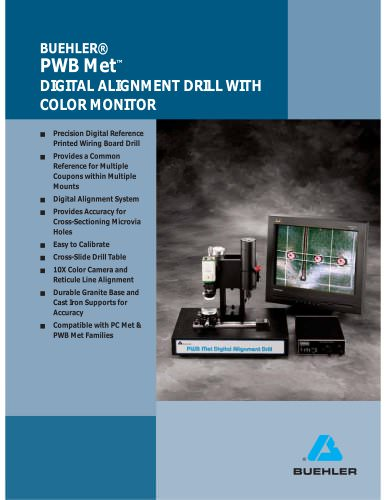 PWB Met™ DIGITAL ALIGNMENT DRILL WITH COLOR MONITOR