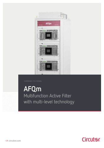 AFQm HARMONIC F ILTERING Multifunction Active Filter with multi-level technology