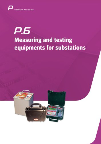 Measuring and testing equipments for substations