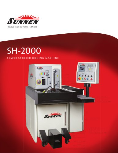 SH-2000 Power Stroked Honing Machine
