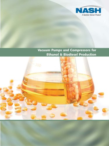 Vacuum Pumps and Compressors for Ethanol & Biodiesel Production