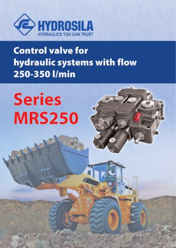 Control valve for hydraulic systems with flow 250-350 l/min