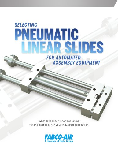 What to look for when searching for the best slide for your industrial application