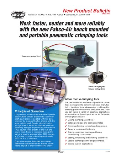 Work faster, neater and more reliably with the new Fabco-Air bench mounted and portable pneumatic crimping tools