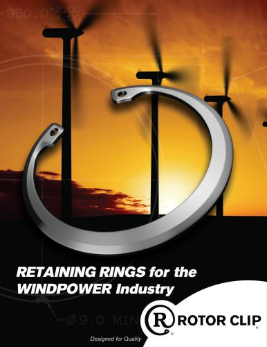 RETAINING RINGS for the WINDPOWER Industry