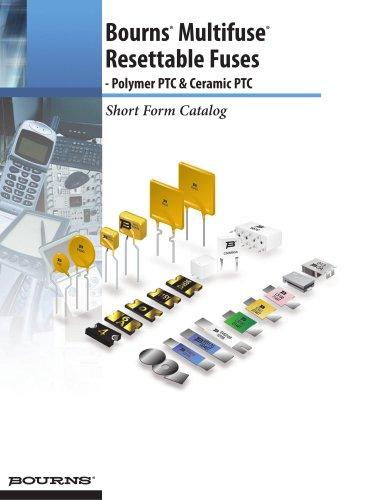 Bourns® Multifuse® Resettable Fuses - Polymer PTC & Ceramic PTC Short Form Brochure